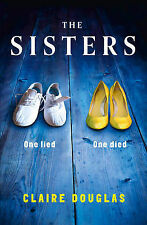 The Sisters by Claire Douglas (Paperback, 2015)