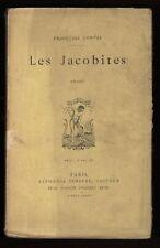 █ François Coppée LES JACOBITES Drame en cinq actes, en vers - A. Lemerre 1885 █