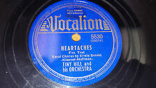 """TINY HILL What Do We Do On A Dew-Dew-Dewy Day / Heartaches 10"""" 78 Vocalion 5530"""