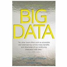 Big Data: A Revolution That Will Transform How We Live, Work, and Think, Cukier,