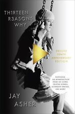 Thirteen Reasons Why 10th Anniversary Edition, Asher, Jay, New Book