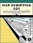 Map Scripting 101: An Example-Driven Guide to Building Interactive Maps with Bi