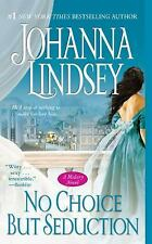 The Malory-Anderson Family: No Choice but Seduction 9 by Johanna Lindsey...