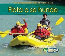 Flota o se hunde (Las propiedades de los materiales) (Spanish Edition), Guillain
