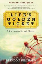 Life's Golden Ticket : An Inspirational Novel by Brendon Burchard (2016,...