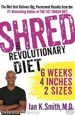 Shred: The Revolutionary Diet: 6 Weeks 4 Inches 2 Sizes [Hardcover]