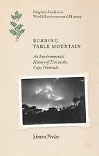 Burning Table Mountain: An Environmental History of Fire on the Cape Peninsula
