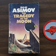 The Tragedy of the Moon, by Isaac Asimov. (Dell, 1978; Paperback).