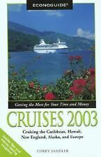 Econoguide Cruises 2003: Cruising the Caribbean, Hawaii, New England, Alaska, an