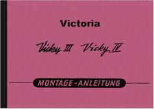 Victoria Vicky III IV 3 4 Motor Reparaturanleitung Montageanleitung Werkstattha.