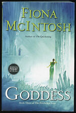 Fiction: GODDESS by Fiona McIntosh. 2008. ARC