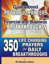 Guaranteed Powerful Prayers for Financial and Business Breakthroughs : 350...