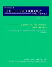 Cognition, Perception, and Language, Volume 2, Handbook of Child Psychology, 5t
