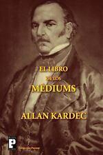 El libro de los M�diums by Allan Kardec (2012, Paperback)