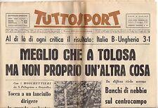 rivista TUTTOSPORT - 12/05/1962 N. 131 ITALIA-UNGHERIA 3-1