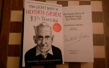 The Secret Diary of Hendrik Groen 83 Years Old SIGNED 1st edition 1st impression