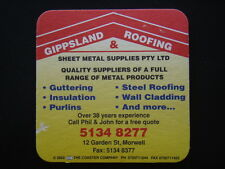 GIPPSLAND ROOFING & SHEET METAL SUPPLIES 12 GARDEN ST MORWELL 51348277 COASTER