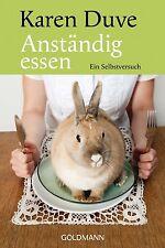 Anständig Essen von Karen Duve (2012, Taschenbuch) #3370