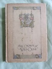 The Crown Of Wild Olive John Ruskin 1890's? (Year Unknown) Antique Book