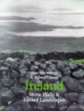 Ireland: Stone Walls & Fabled Landscapes-ExLibrary