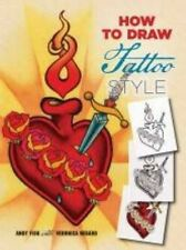 How to Draw Tattoo Style by Andy Fish Paperback Book (English)