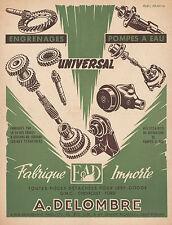 PUBLICITE   DELOMBRE PIECES DETACHEES UNIVERSAL   / ACCESSOIRES  AUTO AD 1952 -b