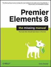 Premiere Elements 8: The Missing Manual-ExLibrary