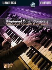 Hammond Organ Complete : Tunes, Tones and Techniques for Drawbar Keyboards by...