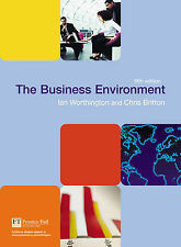 The Business Environment by Ian Worthington, Chris Britton (Paperback, 2006)