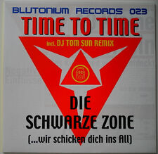 "12"" DE**TIME TO TIME - DIE SCHWARZE ZONE (BLUTONIUM RECORDS '00)***19701"