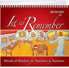 Let Us Remember : Words of Wisdom for Teachers by Teachers (2013, Spiral)