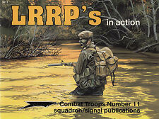 201v/Squadron Signal-COMBAT TROOPS 11-LRRP 's in Action