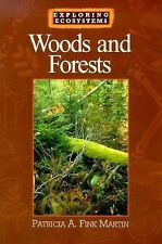 Woods and Forests (Exploring Ecosystems)-ExLibrary