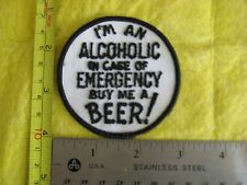 Vintage I'm A Alcoholic In Case Of Emergency Buy Me A Beer Hat Patch