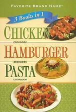 Chicken CookbookHamburger CookbookPasta Cookbook (Favorite Brand Name Cookbook)