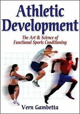 Athletic Development : The Art and Science of Functional Sports Conditioning...