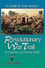 A Guide to New Jersey's Revolutionary War Trail : For Families and History...