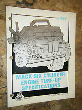 1984 MACK SIX CYLINDER ENGINE TUNE UP SPECIFICATIONS MANUAL GUIDE 672 DIESEL