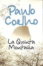 LA QUINTA MONTAÑA BY PAULO COELHO: UNA NOVELA SOBRE LA PERSEVERANCIA NEW