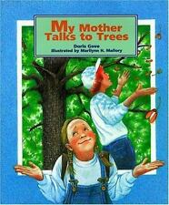 My Mother Talks to Trees-ExLibrary