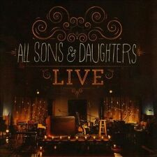 Live by All Sons & Daughters (CD, Integrity Music) New