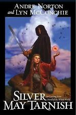 LN Silver May Tarnish by Andre Norton and Lyn McConchie 2005 HC NEW CLOSEOUT