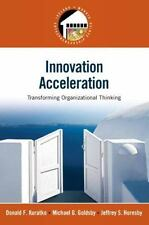 Innovation Acceleration: Transforming Organizational Thinking Prentice Hall Ent