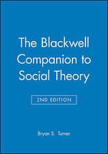 A Companion to Social Theory (Blackwell Companions to Social Theory)-ExLibrary