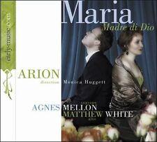 ARION - Monica Huggett - Agnes Mellon Matthew White MARIA DI DIO (CD 2003) Opera
