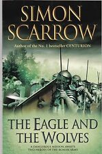 The Eagle and the Wolves by Simon Scarrow - New Paperback Book
