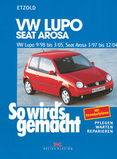 VW LUPO 1998-2005 SEAT AROSA REPAIR MANUAL HOW TO DO IT 118 MAINTENANCE
