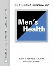 The Encyclopedia of Men's Health (Facts on File Library of Health & Living)