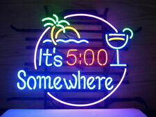 "New ITS 5 O'CLOCK SOMEWHERE Bar Beer Neon Sign 17""x14"" Fast Shipping"
