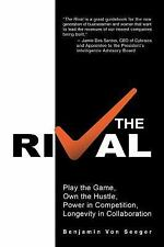 The Rival : Play the Game by Benjamin Von Seeger Business Entrepreneurship N HB